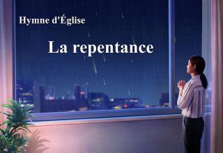 Chant chrétien ,La repentance