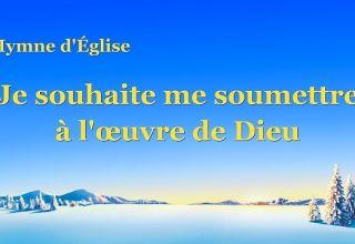 l'œuvre de DieuChant de Louange et d'Adoration,le salut,